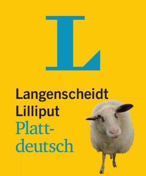 Langenscheidt Lilliput Plattdeutsch – im Mini-Format von Langenscheidt,  Redaktion