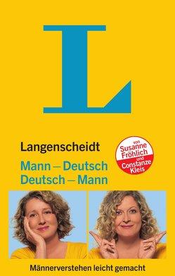 Langenscheidt Mann-Deutsch/Deutsch-Mann von Froehlich,  Susanne, Kleis,  Constanze