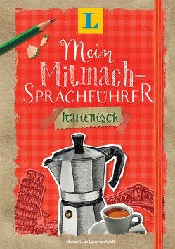 Langenscheidt Mein Mitmach-Sprachführer Italienisch – Sprache kreativ erleben von Langenscheidt,  Redaktion