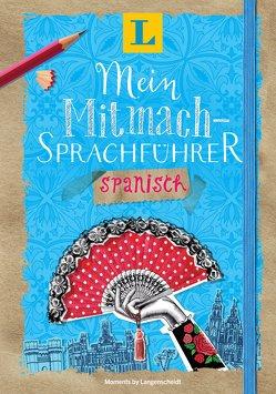 Langenscheidt Mein Mitmach-Sprachführer Spanisch – Sprache kreativ erleben von Langenscheidt,  Redaktion