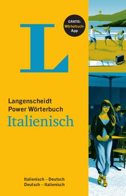 Langenscheidt Power Wörterbuch Italienisch – Buch und App von Langenscheidt,  Redaktion