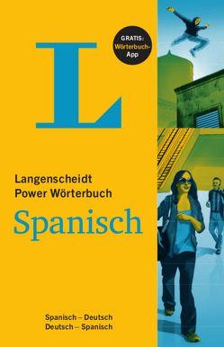 Langenscheidt Power Wörterbuch Spanisch – Buch und App von Langenscheidt,  Redaktion