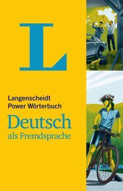 Langenscheidt Power Wörterbuch Deutsch als Fremdsprache von Götz,  Dieter, Langenscheidt,  Redaktion, Neuber,  Jens