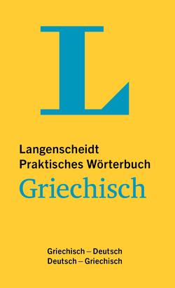 Langenscheidt Praktisches Wörterbuch Griechisch