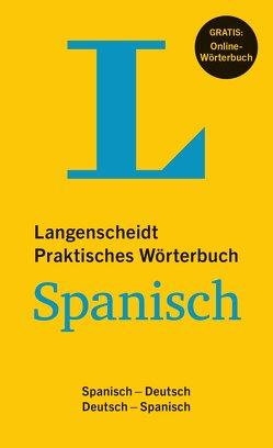 Langenscheidt Praktisches Wörterbuch Spanisch – Buch mit Online-Anbindung von Langenscheidt,  Redaktion