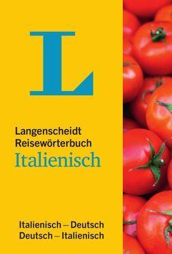 Langenscheidt Reisewörterbuch Italienisch von Langenscheidt,  Redaktion