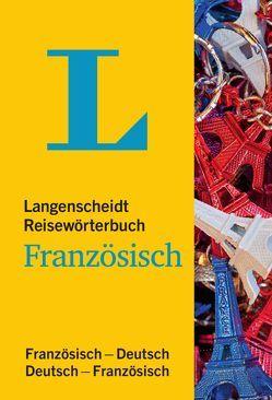 Langenscheidt Reisewörterbuch Französisch von Langenscheidt,  Redaktion