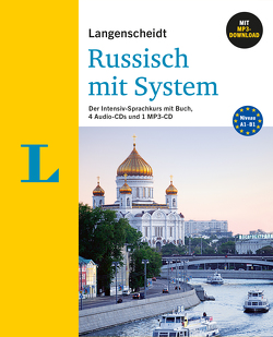 Langenscheidt Russisch mit System – Sprachkurs für Anfänger und Fortgeschrittene von Minakova-Boblest,  Elena
