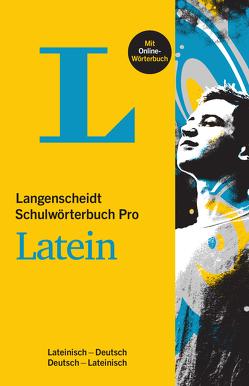 Langenscheidt Schulwörterbuch Pro Latein – Buch mit Online-Anbindung von Langenscheidt,  Redaktion