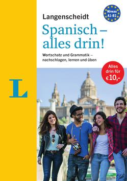 Langenscheidt Spanisch – alles drin! – Basiswissen Spanisch in einem Band von Langenscheidt,  Redaktion