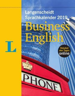 Langenscheidt Sprachkalender 2019 Business English – Abreißkalender von Langenscheidt,  Redaktion