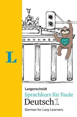 Langenscheidt Sprachkurs für Faule Deutsch 1 – Buch und MP3-Download von Hart,  Linn, Hawkins,  Paul