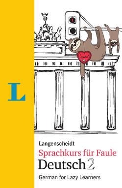 Langenscheidt Sprachkurs für Faule Deutsch 2 – Buch und MP3-Download von Hart,  Linn, Hawkins,  Paul