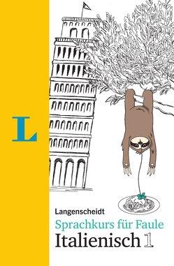 Langenscheidt Sprachkurs für Faule Italienisch 1 – Buch und MP3-Download von Brusati,  Silvana, Salvador,  Kerstin
