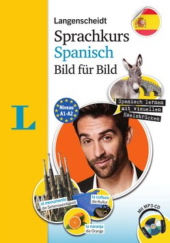 Langenscheidt Sprachkurs Spanisch Bild für Bild – Der visuelle Kurs für den leichten Einstieg mit Buch und einer MP3-CD von Langenscheidt,  Redaktion