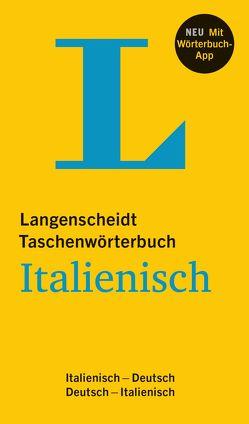 Langenscheidt Taschenwörterbuch Italienisch – Buch und App von Langenscheidt,  Redaktion