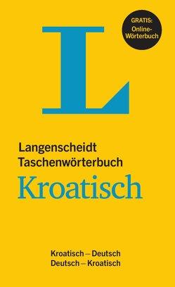 Langenscheidt Taschenwörterbuch Kroatisch – Buch mit online-Anbindung von Langenscheidt,  Redaktion