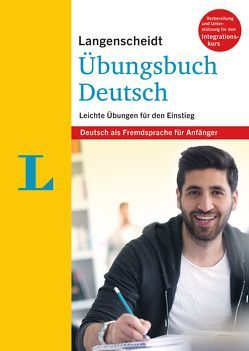 Langenscheidt Übungsbuch Deutsch – Deutsch als Fremdsprache für Anfänger von Langenscheidt,  Redaktion
