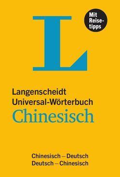 Langenscheidt Universal-Wörterbuch Chinesisch – mit Reisetipps von Langenscheidt,  Redaktion