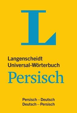 Langenscheidt Universal-Wörterbuch Persisch (Farsi) – mit Zusatzseiten Zahlen von Langenscheidt,  Redaktion