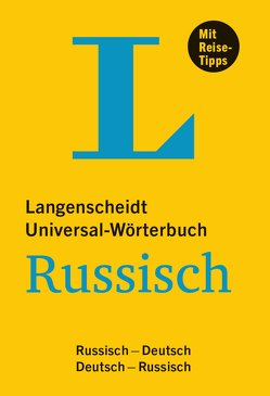Langenscheidt Universal-Wörterbuch Russisch – mit Tipps für die Reise von Langenscheidt,  Redaktion