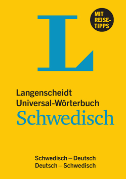 Langenscheidt Universal-Wörterbuch Schwedisch – mit Tipps für die Reise von Langenscheidt,  Redaktion
