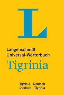 Langenscheidt Universal-Wörterbuch Tigrinia – mit tigrinischer Minigrammatik von Langenscheidt,  Redaktion