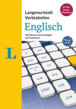 Langenscheidt Verbtabellen Englisch – Buch mit Konjugationstrainer zum Download von Walther,  Lutz