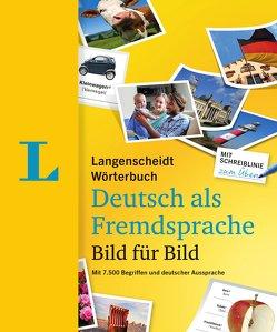Langenscheidt Wörterbuch Deutsch als Fremdsprache Bild für Bild – Bildwörterbuch von Langenscheidt,  Redaktion