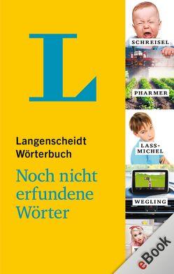 Langenscheidt Wörterbuch – Noch nicht erfundene Wörter von Gundlach,  Axel