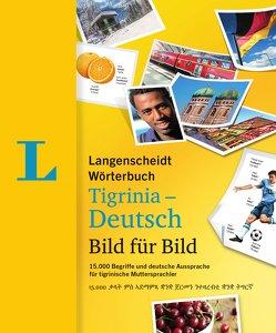 Langenscheidt Wörterbuch Tigrinia-Deutsch Bild für Bild – Bildwörterbuch von Langenscheidt,  Redaktion