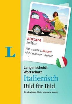 Langenscheidt Wortschatz Italienisch Bild für Bild – Visueller Wortschatz von Langenscheidt,  Redaktion