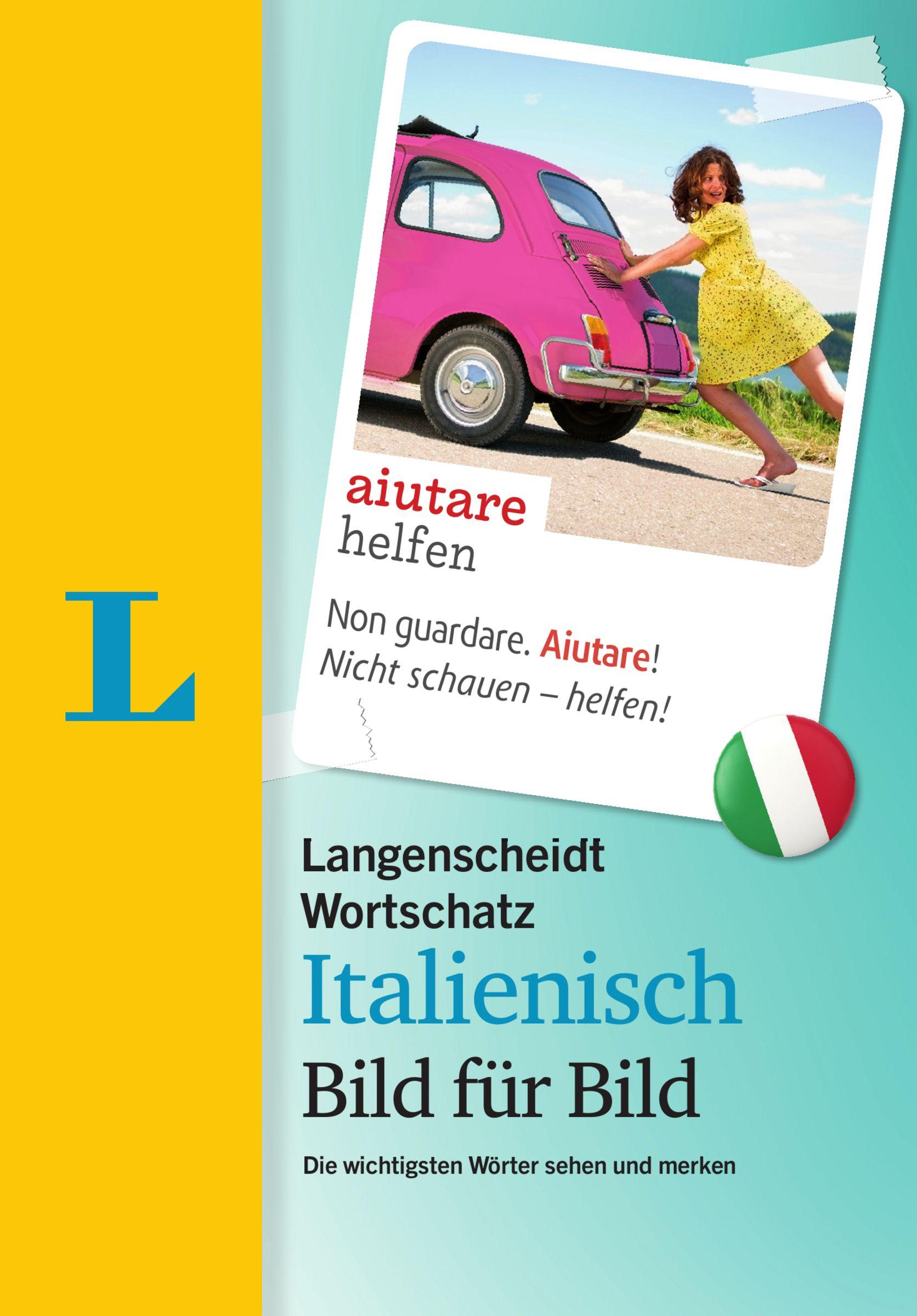 Langenscheidt Wortschatz Italienisch Bild für Bild - Visueller Wortsc