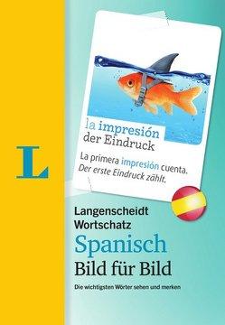 Langenscheidt Wortschatz Spanisch Bild für Bild – Visueller Wortschatz von Langenscheidt,  Redaktion