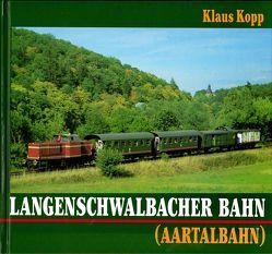 Langenschwalbacher Bahn (Aartalbahn) von Köpp,  Klaus