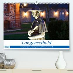 Langenselbold vom Frankfurter Taxifahrer Petrus Bodenstaff (Premium, hochwertiger DIN A2 Wandkalender 2020, Kunstdruck in Hochglanz) von Bodenstaff,  Petrus