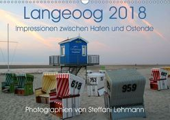 Langeoog 2018. Impressionen zwischen Hafen und Ostende (Wandkalender 2018 DIN A3 quer) von Lehmann,  Steffani