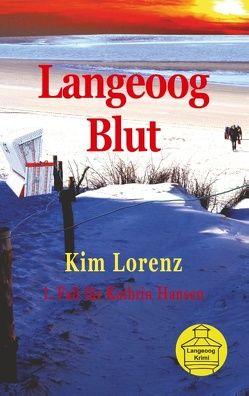 Langeoog Blut von Lorenz,  Kim
