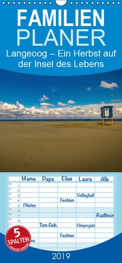 Langeoog – Ein Herbst auf der Insel des Lebens – Familienplaner hoch (Wandkalender 2019 , 21 cm x 45 cm, hoch) von Thiele,  Tobias