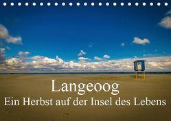 Langeoog – Ein Herbst auf der Insel des Lebens (Tischkalender 2019 DIN A5 quer) von Thiele,  Tobias