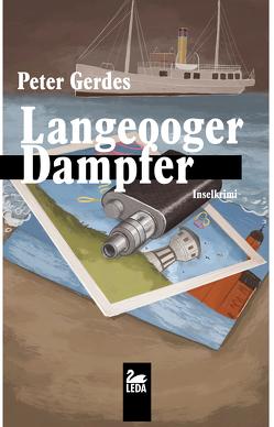 Langeooger Dampfer von Gerdes,  Peter
