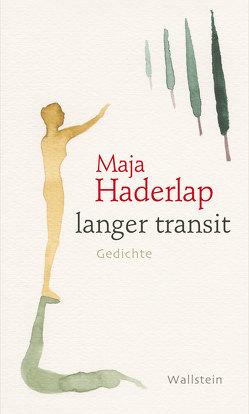 langer transit von Haderlap,  Maja