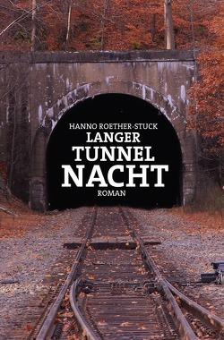 Langer Tunnel Nacht von Roether-Stuck,  Hanno