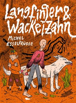 Langfinger & Wackelzahn von Esselbrügge,  Michel