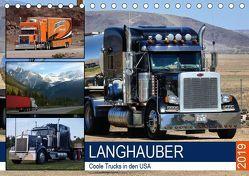 Langhauber. Coole Trucks in den USA (Tischkalender 2019 DIN A5 quer) von Hurley,  Rose