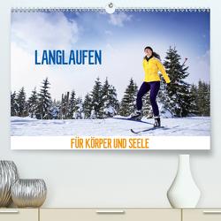 Langlaufen – für Körper und Seele (Premium, hochwertiger DIN A2 Wandkalender 2020, Kunstdruck in Hochglanz) von Thoermer,  Val