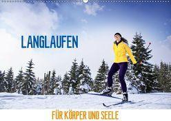Langlaufen – für Körper und Seele (Wandkalender 2019 DIN A2 quer) von Thoermer,  Val