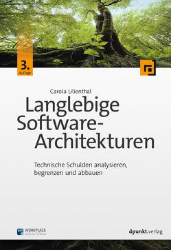 Langlebige Software-Architekturen von Lilienthal,  Carola