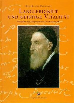 Langlebigkeit und geistige Vitalität von Wiedemann,  Hans R