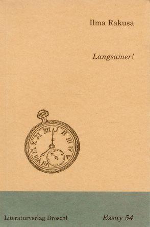 Langsamer! von Rakusa,  Ilma